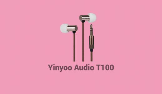 ステンレス削り出し筺体でフィルター交換式のBA型イヤホン『Yinyoo Audio T100』を試す